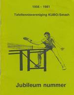 Jubileum nummer tafeltennisvereniging KUBO/Smash 1956-1981